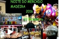 MADEIRA - NOITE DO MERCADO 2016