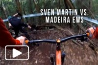 SVEN MARTIN VS. MADEIRA - Enduro World Series