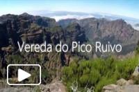 Vereda do Pico Ruivo - Ilha da Madeira